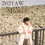 【最新!】『Munich/ミューニック』2021AW新作コレクション♡