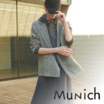 【Munich|ミューニック】|2020年春物新作アイテム大量入荷中!